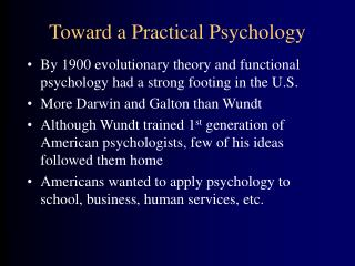 Toward a Practical Psychology