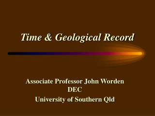 Time & Geological Record