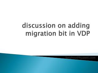 discussion on adding migration bit in VDP