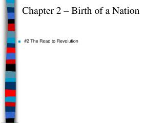 Chapter 2 – Birth of a Nation