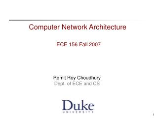 Computer Network Architecture ECE 156 Fall 2007