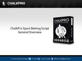 ChalkPro Sport Betting Script  General Overview