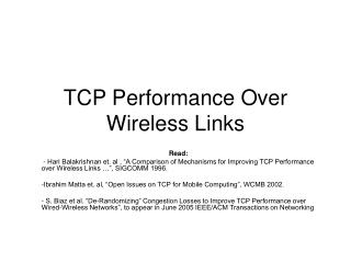 TCP Performance Over Wireless Links