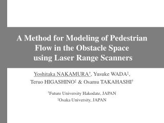 A Method for Modeling of Pedestrian Flow in the Obstacle Space  using Laser Range Scanners