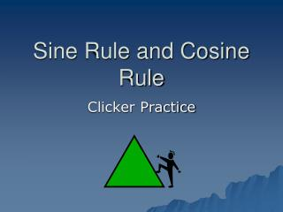 Sine Rule and Cosine Rule