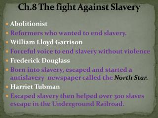 Ch.8 The fight Against Slavery