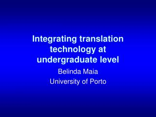 Integrating translation technology at  undergraduate level