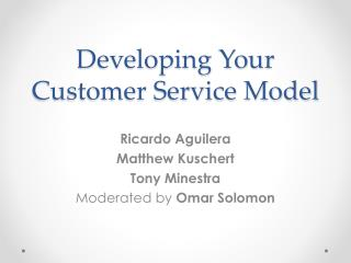 Developing Your Customer Service Model