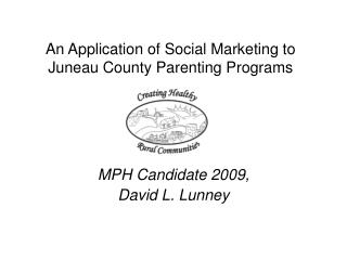 An Application of Social Marketing to Juneau County Parenting Programs