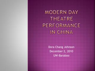 Modern day theatre performance  in china