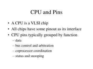 CPU and Pins