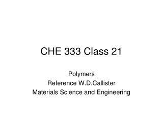 CHE 333 Class 21