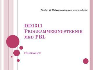 DD1311 Programmeringsteknik med PBL