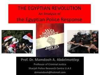 THE EGYPTIAN REVOLUTION An Analysis of  the Egyptian Police Response
