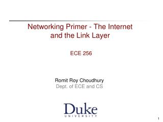 Networking Primer - The Internet and the Link Layer ECE 256