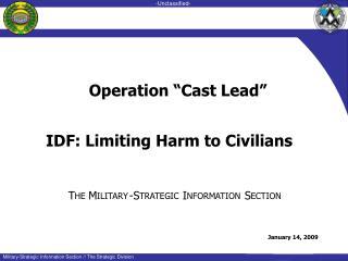 IDF: Limiting Harm to Civilians