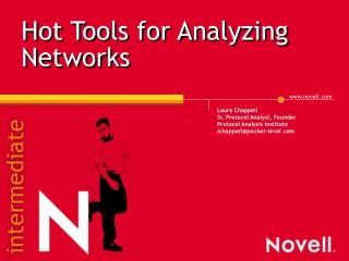 Hot Tools for Analyzing Networks
