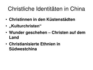Christliche Identit ten in China