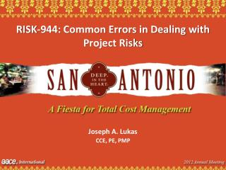 RISK-944: Common Errors in Dealing with Project Risks
