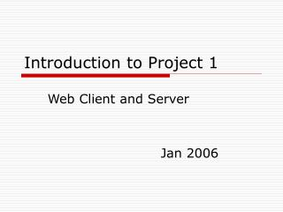 Introduction to Project 1