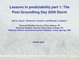 Lessons in predictability part 1: The Post Groundhog Day 2009 Storm