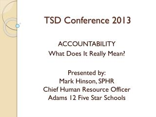 TSD Conference 2013