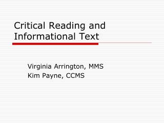 Critical Reading and Informational Text