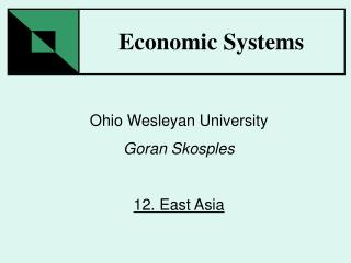 Ohio Wesleyan University Goran Skosples 12. East Asia