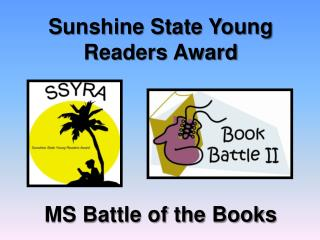 Sunshine State Young Readers Award  MS  Battle of the Books