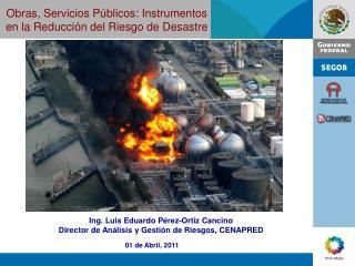 Obras, Servicios Públicos: Instrumentos en la Reducción del Riesgo de Desastre
