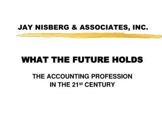 JAY NISBERG & ASSOCIATES, INC.