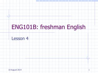 ENG101B: freshman English