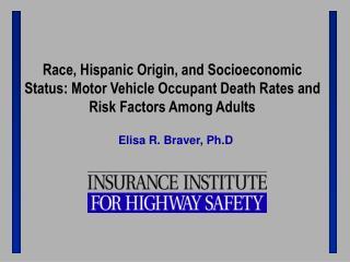 Elisa R. Braver, Ph.D