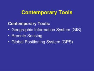 Contemporary Tools