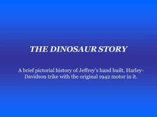THE DINOSAUR STORY