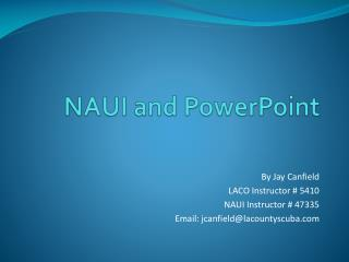 NAUI and PowerPoint