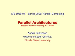 Parallel Architectures Based on  Parallel Computing , M. J. Quinn