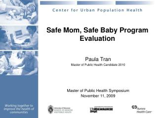 Safe Mom, Safe Baby Program Evaluation