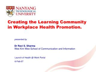 Creating the Learning Community in Workplace Health Promotion.