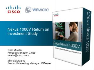 Nexus 1000V Return on Investment Study