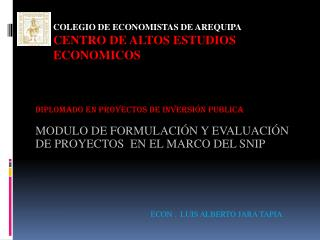 COLEGIO DE ECONOMISTAS DE AREQUIPA CENTRO DE ALTOS ESTUDIOS ECONOMICOS