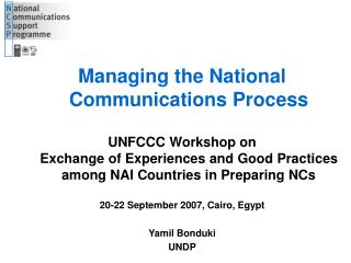 Managing the National Communications Process