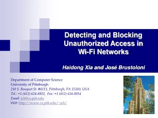 Detecting and Blocking Unauthorized Access in  Wi-Fi Networks Haidong Xia and Jos é Brustoloni