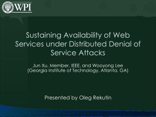 Sustaining Availability of Web Services under Distributed Denial of Service Attacks