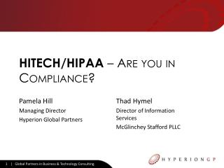 HITECH/HIPAA  � Are you in Compliance?