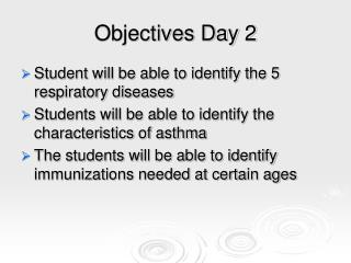 Objectives Day 2