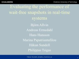 Evaluating the performance of wait-free snapshots in real-time systems