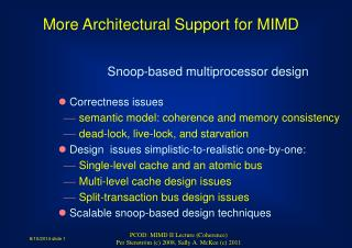 Snoop-based multiprocessor design