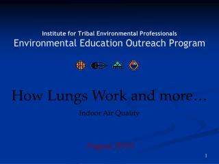 Institute for Tribal Environmental Professionals Environmental Education Outreach Program
