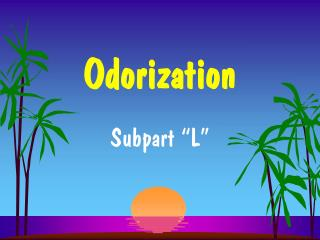 Odorization